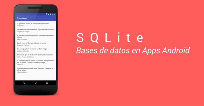 Introducción A Sqlite En Android Programación En Castellano